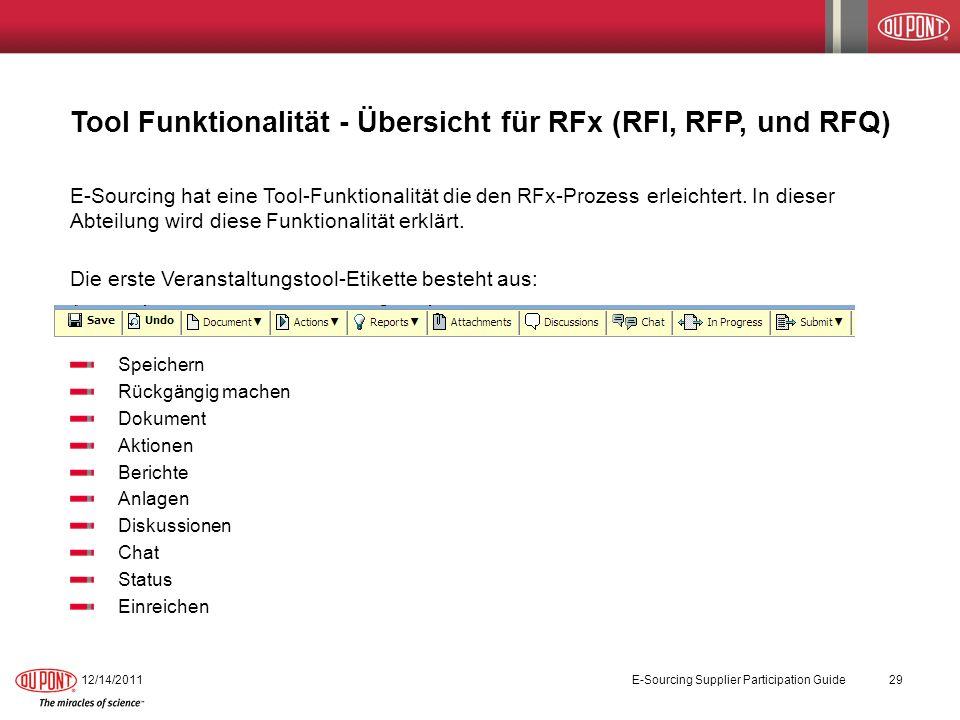 Tool Funktionalität - Übersicht für RFx (RFI, RFP, und RFQ) E-Sourcing hat eine Tool-Funktionalität die den RFx-Prozess erleichtert. In dieser Abteilu