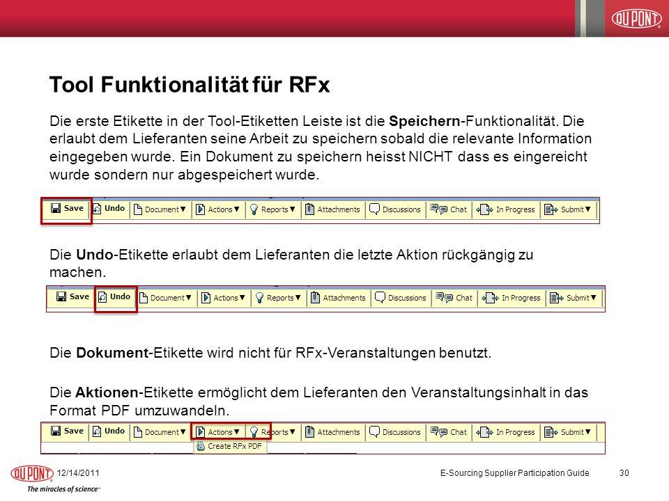Tool Funktionalität für RFx Die erste Etikette in der Tool-Etiketten Leiste ist die Speichern-Funktionalität. Die erlaubt dem Lieferanten seine Arbeit