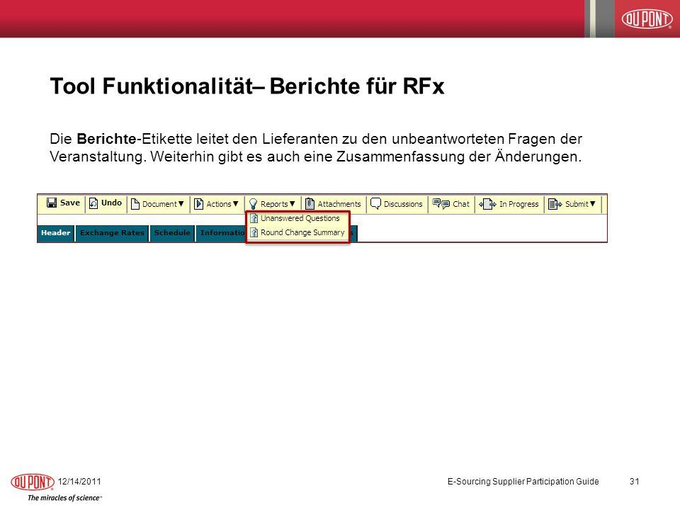 Tool Funktionalität– Berichte für RFx Die Berichte-Etikette leitet den Lieferanten zu den unbeantworteten Fragen der Veranstaltung. Weiterhin gibt es