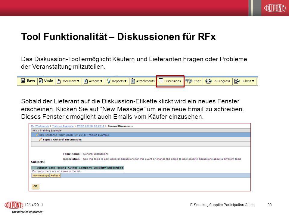 Tool Funktionalität – Diskussionen für RFx Das Diskussion-Tool ermöglicht Käufern und Lieferanten Fragen oder Probleme der Veranstaltung mitzuteilen.