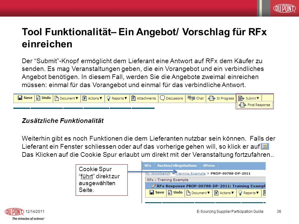 Tool Funktionalität– Ein Angebot/ Vorschlag für RFx einreichen Der Submit-Knopf ermöglicht dem Lieferant eine Antwort auf RFx dem Käufer zu senden. Es