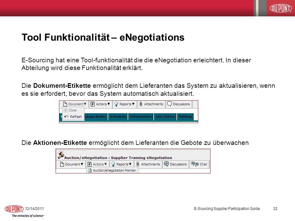 Tool Funktionalität – eNegotiations E-Sourcing hat eine Tool-funktionalität die die eNegotiation erleichtert. In dieser Abteilung wird diese Funktiona
