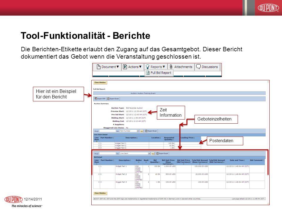 Tool-Funktionalität - Berichte Die Berichten-Etikette erlaubt den Zugang auf das Gesamtgebot. Dieser Bericht dokumentiert das Gebot wenn die Veranstal