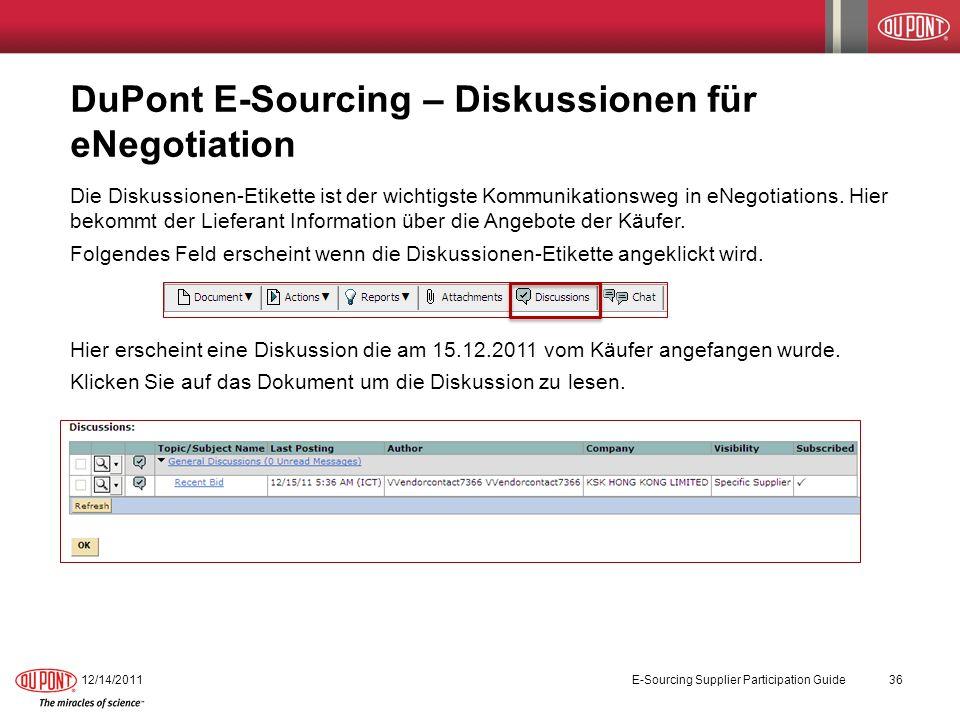 DuPont E-Sourcing – Diskussionen für eNegotiation Die Diskussionen-Etikette ist der wichtigste Kommunikationsweg in eNegotiations. Hier bekommt der Li