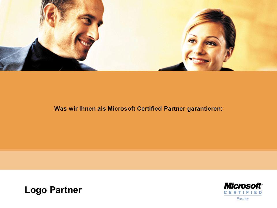 Microsoft Gold Certified Partner Was wir Ihnen als Microsoft Certified Partner garantieren: Logo Partner
