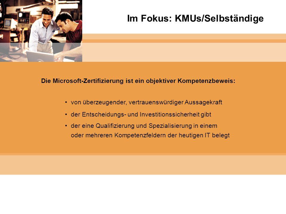 Microsoft Gold Certified Partner Im Fokus: KMUs/Selbständige Die Microsoft-Zertifizierung ist ein objektiver Kompetenzbeweis: von überzeugender, vertr