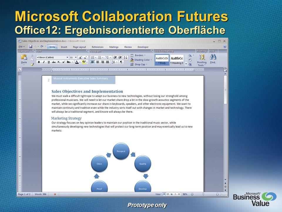 Microsoft Collaboration Futures Office12: Ergebnisorientierte Oberfläche Prototype only