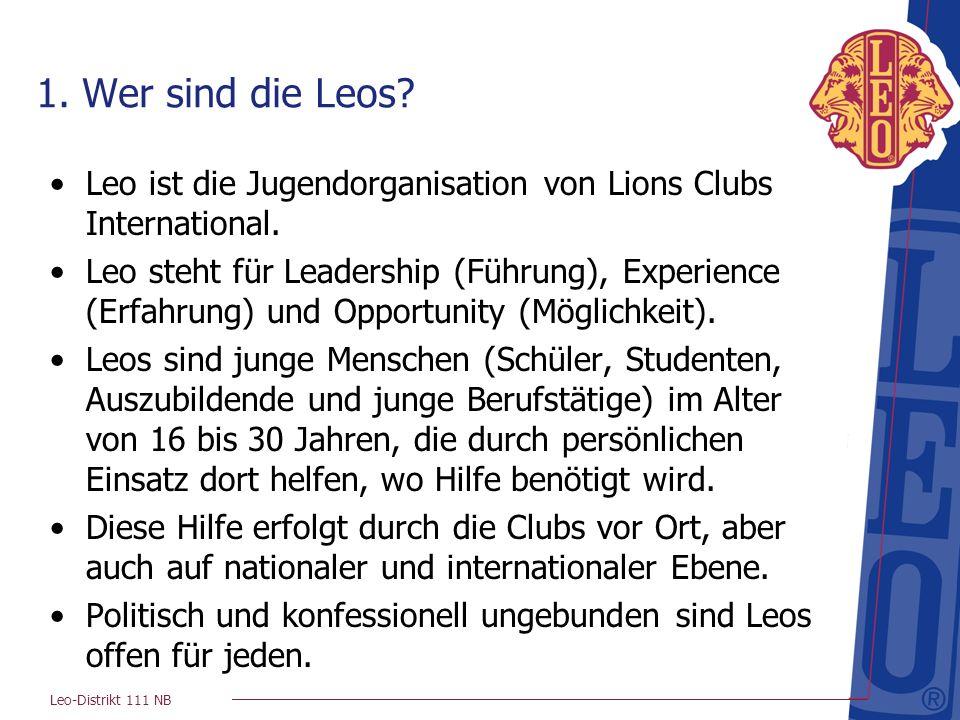 Leo-Distrikt 111 NB 1.Wer sind die Leos.