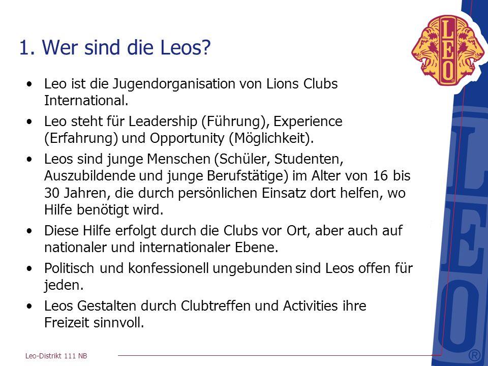 Leo-Distrikt 111 NB 4.Lions & Leos Nur ~ 3 % der deutschen Leos werden einmal Lions- Mitglieder.