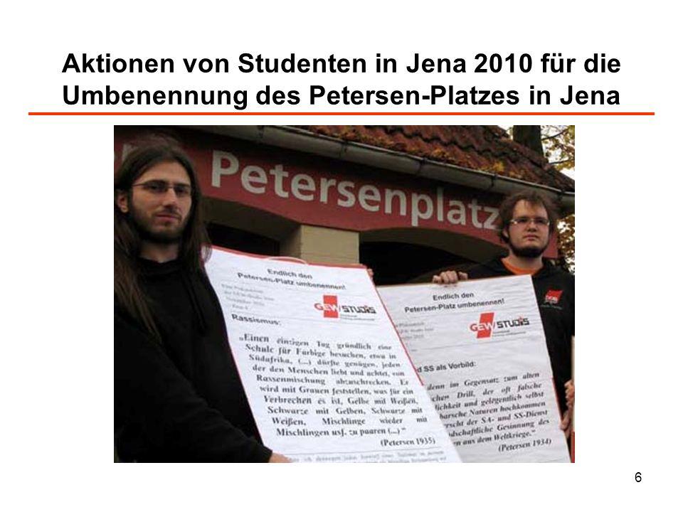 6 Aktionen von Studenten in Jena 2010 für die Umbenennung des Petersen-Platzes in Jena