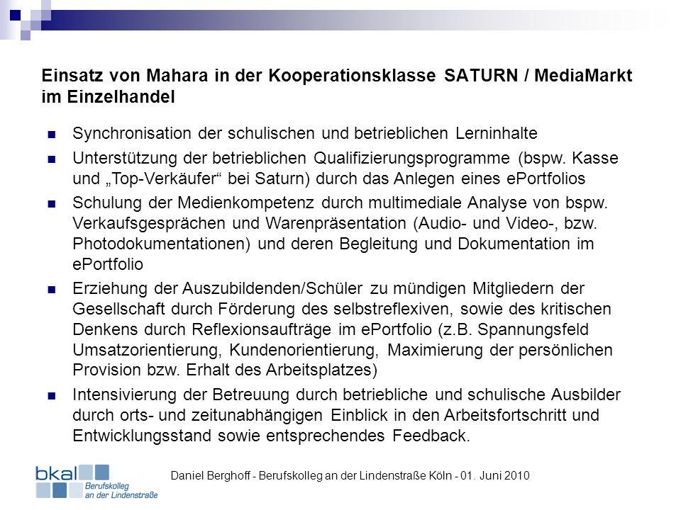 Einsatz von Mahara in der Kooperationsklasse SATURN / MediaMarkt im Einzelhandel Daniel Berghoff - Berufskolleg an der Lindenstraße Köln - 01. Juni 20
