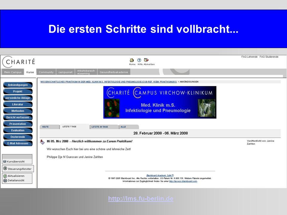 Die ersten Schritte sind vollbracht... http://lms.fu-berlin.de