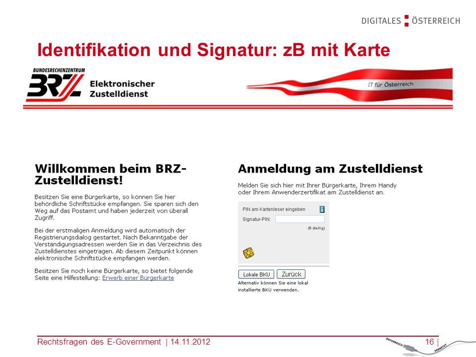 Rechtsfragen des E-Government | 14.11.201215 | Einstieg beim elektronischen Zustelldienst