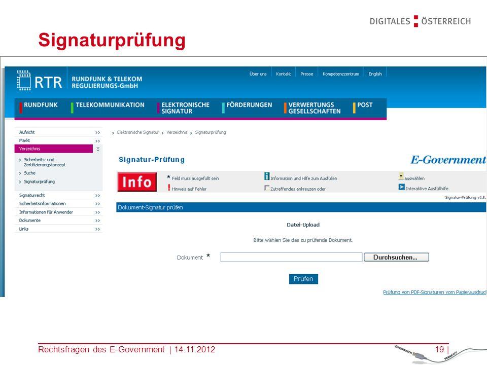Rechtsfragen des E-Government | 14.11.201218 | Amtssigniertes behördliches Dokument