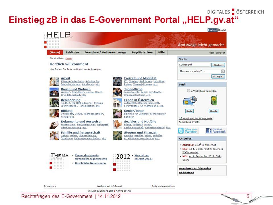 Rechtsfragen des E-Government | 14.11.20124 | Elektronische Zustellung Portal Ziel: durchgängige Prozesse zB.