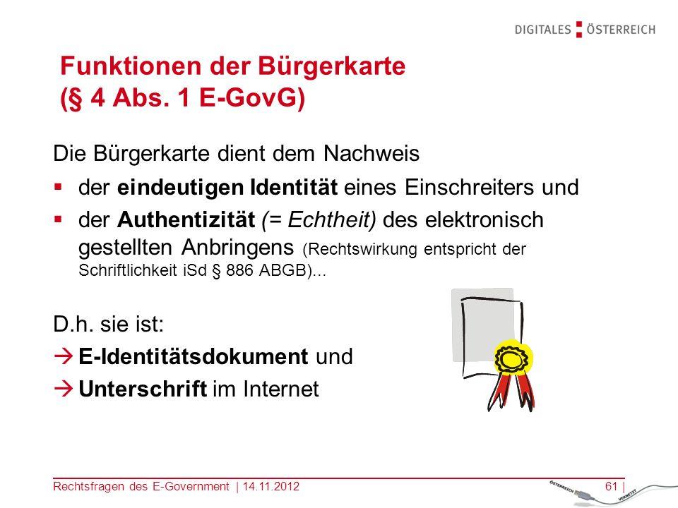 Rechtsfragen des E-Government | 14.11.201260 | 2.