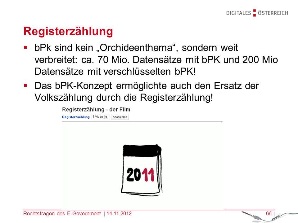 Rechtsfragen des E-Government | 14.11.201265 | bPK: Erzeugung Umrechnung unmöglich.