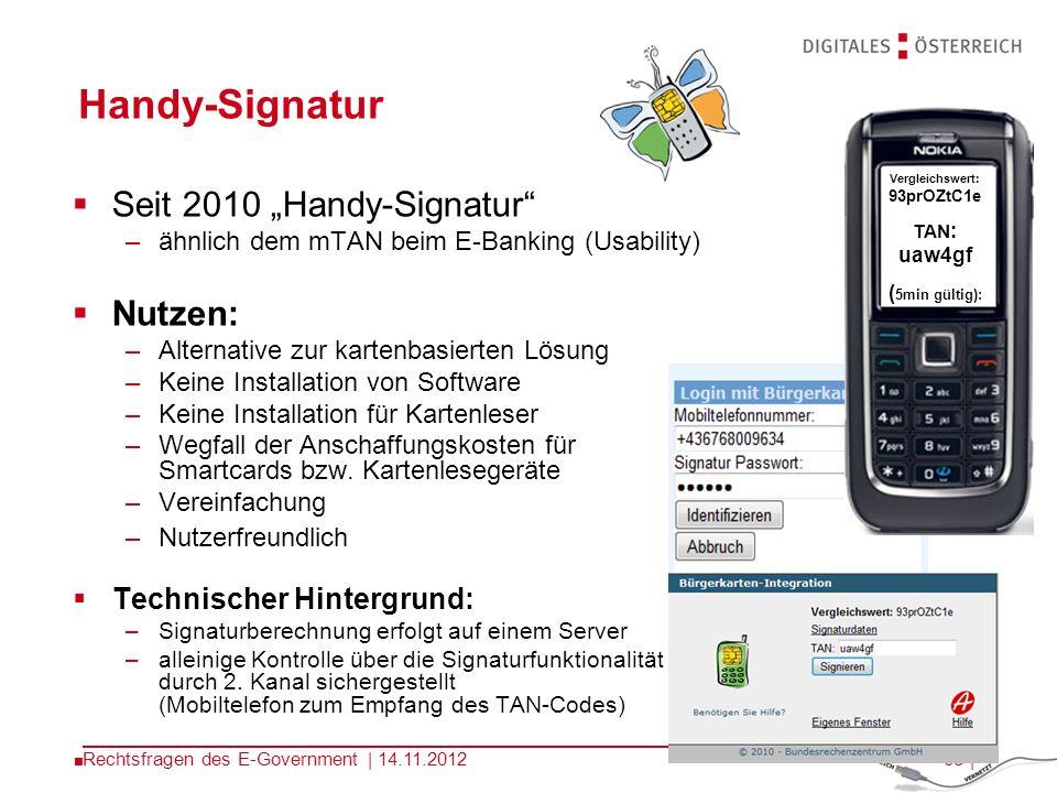 67 | Bürgerkartenkonzept: Ausprägungen Mobiltelefon Sozialversicherungskarte (eCard) Dienstausweise (z.B.