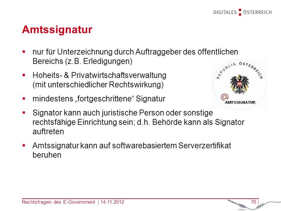 Rechtsfragen des E-Government | 14.11.201275 | 2.
