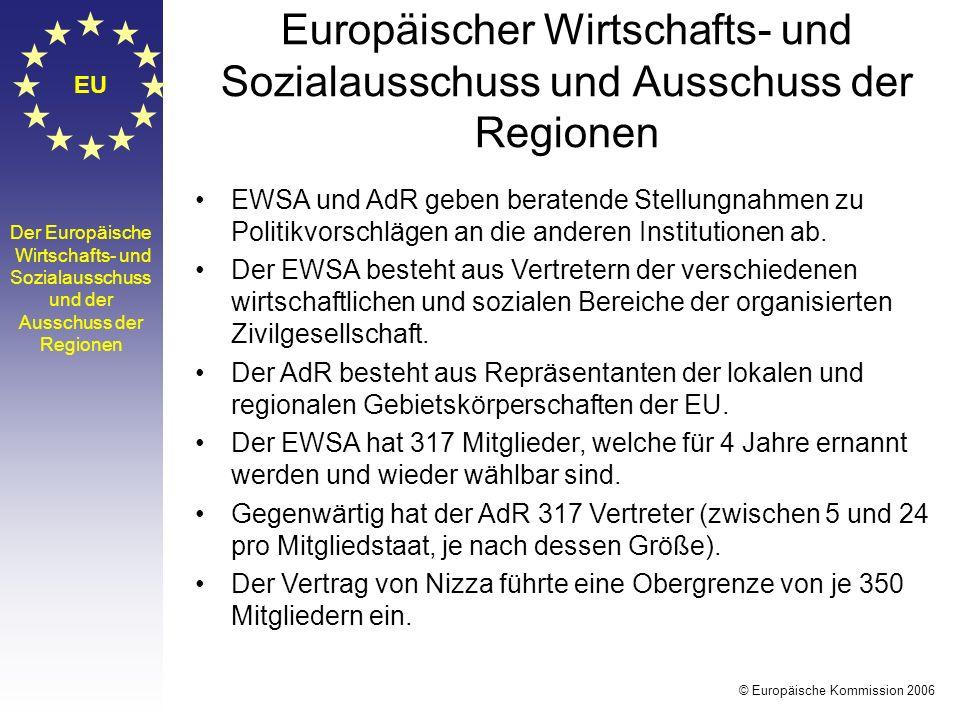 EU Der Europäische Wirtschafts- und Sozialausschuss und der Ausschuss der Regionen EWSA und AdR geben beratende Stellungnahmen zu Politikvorschlägen a