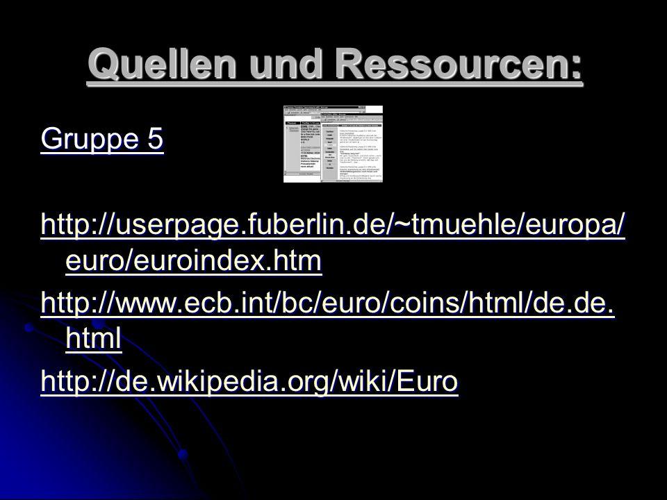 Quellen und Ressourcen: Gruppe 4 http://ec.europa.eu/education/policies/lang/awareness/day_ de.html http://ec.europa.eu/education/policies/lang/awaren