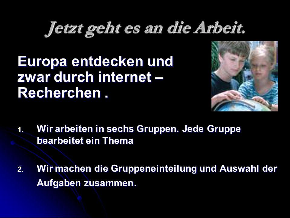 Quellen und Ressourcen: Gruppe 3 http://europa.eu/abc/symbols/index_de.htm http://www.europarl.de/service/faq/gibt_es_europatag.html http://www.feiertagsseiten.de/gedenktage/europatag/home.