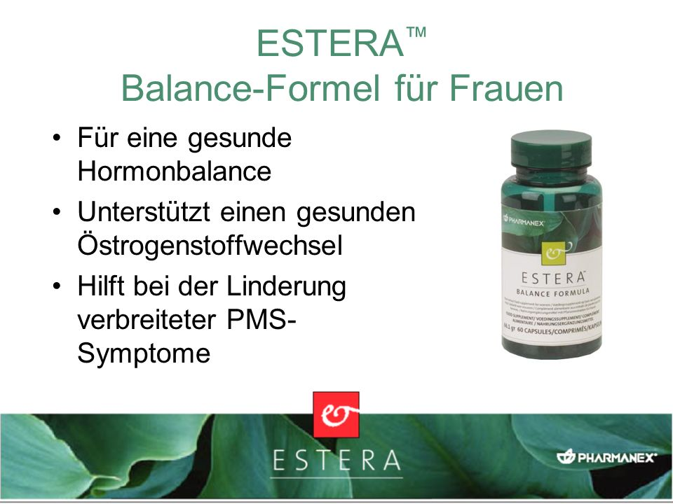 ESTERA Balance-Formel für Frauen Für eine gesunde Hormonbalance Unterstützt einen gesunden Östrogenstoffwechsel Hilft bei der Linderung verbreiteter P