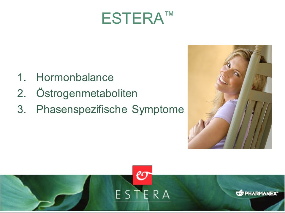 1.Hormonbalance 2.Östrogenmetaboliten 3.Phasenspezifische Symptome