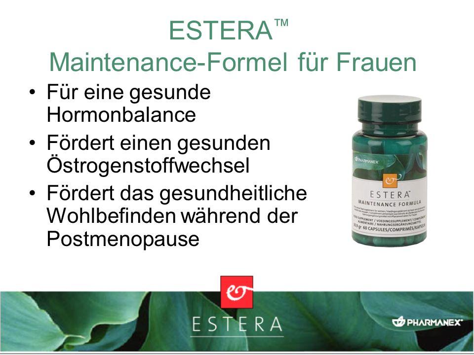 ESTERA Maintenance-Formel für Frauen Für eine gesunde Hormonbalance Fördert einen gesunden Östrogenstoffwechsel Fördert das gesundheitliche Wohlbefind