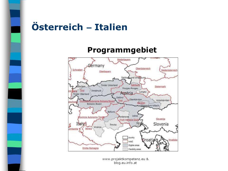 www.projektkompetenz.eu & blog.eu.info.at Österreich – Italien Programmgebiet