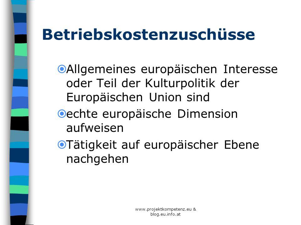 Betriebskostenzuschüsse Allgemeines europäischen Interesse oder Teil der Kulturpolitik der Europäischen Union sind echte europäische Dimension aufweis