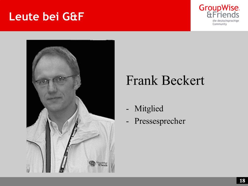 18 Leute bei G&F Frank Beckert -Mitglied -Pressesprecher