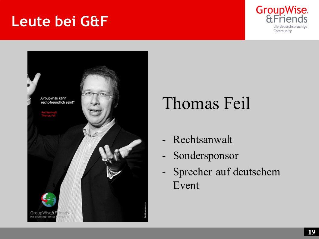 19 Leute bei G&F Thomas Feil -Rechtsanwalt -Sondersponsor -Sprecher auf deutschem Event