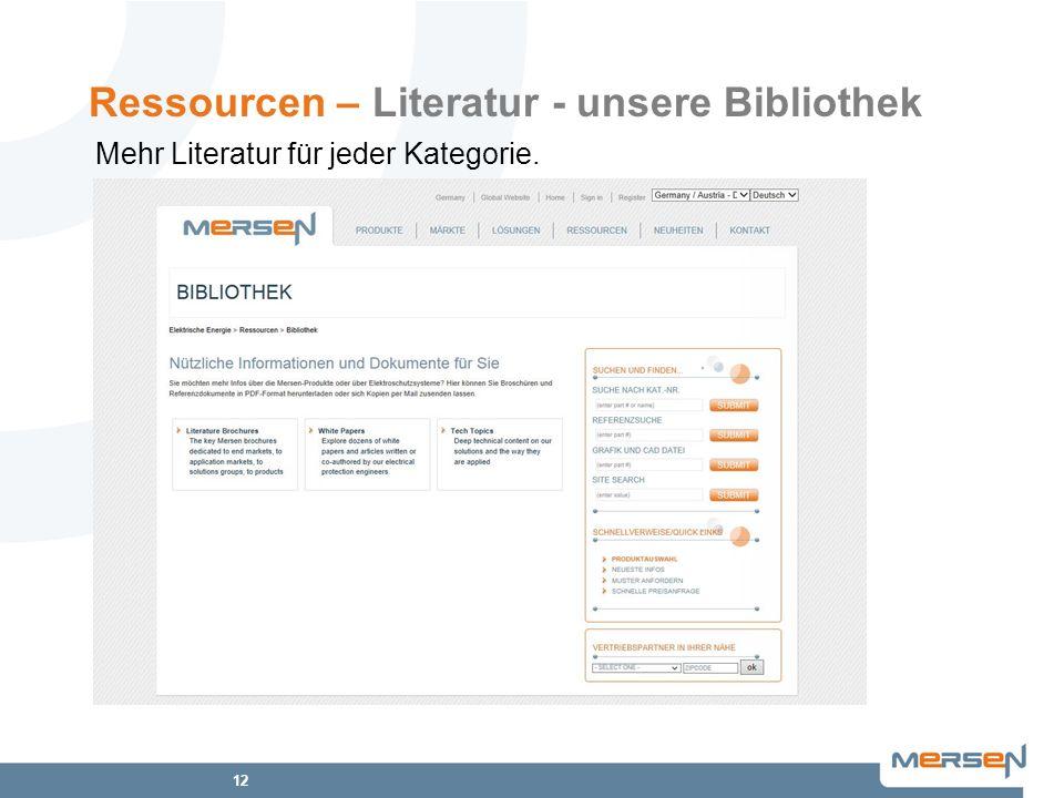 12 Ressourcen – Literatur - unsere Bibliothek Mehr Literatur für jeder Kategorie.