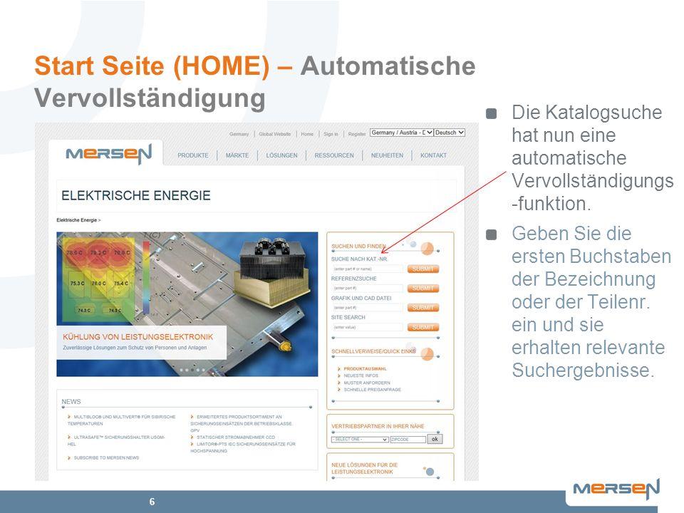 6 Start Seite (HOME) – Automatische Vervollständigung Die Katalogsuche hat nun eine automatische Vervollständigungs -funktion. Geben Sie die ersten Bu