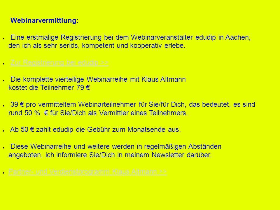 Webinarvermittlung: Eine erstmalige Registrierung bei dem Webinarveranstalter edudip in Aachen, den ich als sehr seriös, kompetent und kooperativ erle