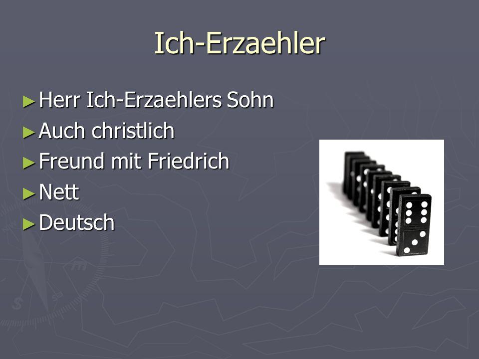 Herr Schneider Eine Jude Eine Jude Friedrichs Vater Friedrichs Vater Brav Brav Deutsch Deutsch War ein Beamter bei der Post War ein Beamter bei der Post Ist jetzt Arbeitslos Ist jetzt Arbeitslos