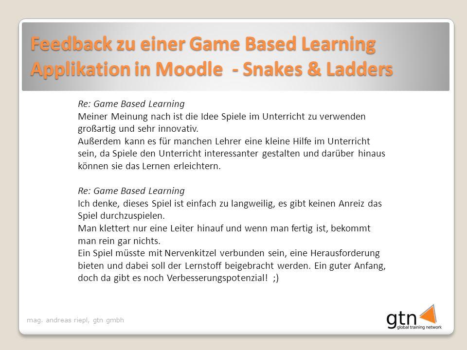 mag. andreas riepl, gtn gmbh Re: Game Based Learning Meiner Meinung nach ist die Idee Spiele im Unterricht zu verwenden großartig und sehr innovativ.