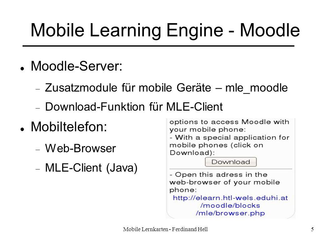 Mobile Lernkarten - Ferdinand Hell5 Mobile Learning Engine - Moodle Moodle-Server: Zusatzmodule für mobile Geräte – mle_moodle Download-Funktion für M