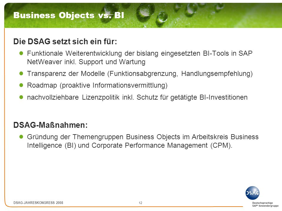 12 DSAG-JAHRESKONGRESS 2008 Business Objects vs.