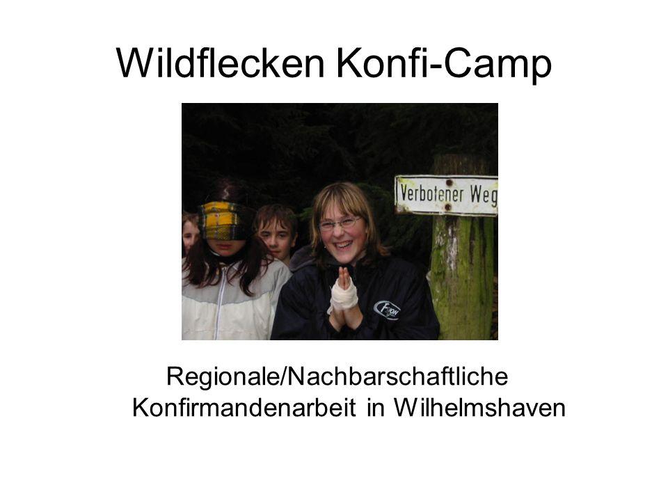 Wildflecken Konfi-Camp Regionale/Nachbarschaftliche Konfirmandenarbeit in Wilhelmshaven