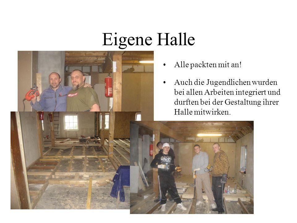 Eigene Halle Nach etwa drei Monaten intensiver Arbeit, mit Unterstützung von Mitgliedern und auch deren Eltern, nahm die Trainingshalle endlich Gestalt an und das Training konnte beginnen.