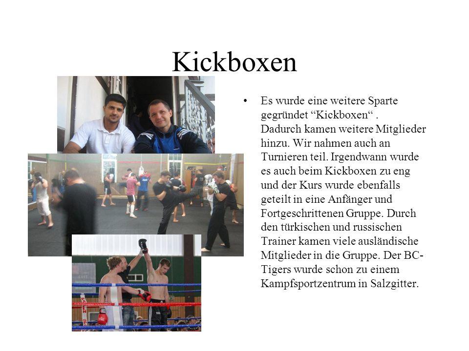 Kickboxen Es wurde eine weitere Sparte gegründet Kickboxen.