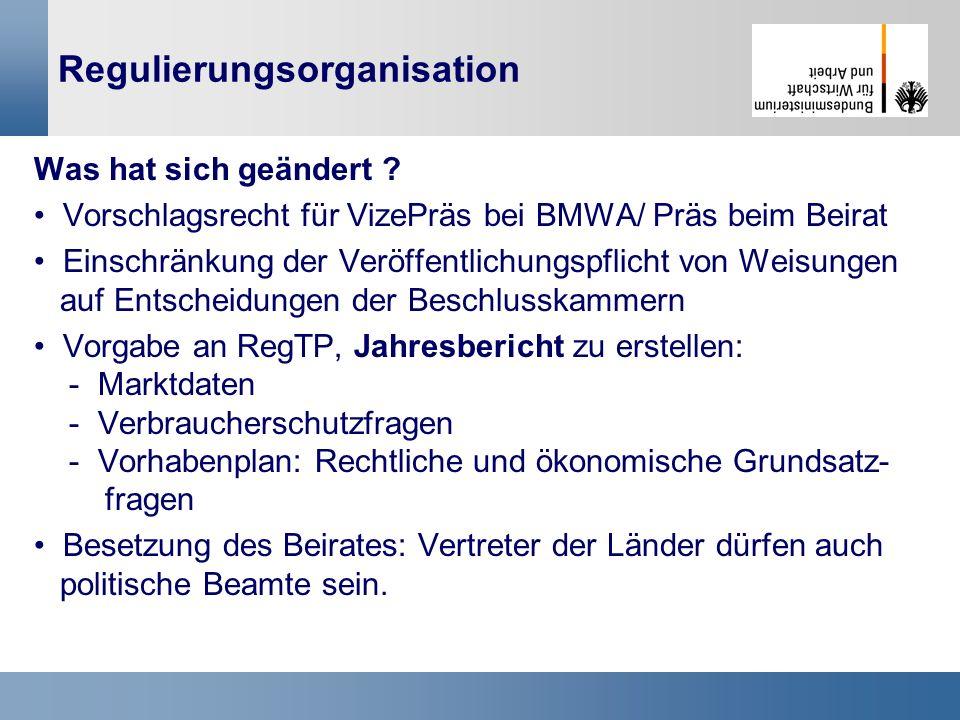 23 Regulierungsorganisation Was hat sich geändert ? Vorschlagsrecht für VizePräs bei BMWA/ Präs beim Beirat Einschränkung der Veröffentlichungspflicht