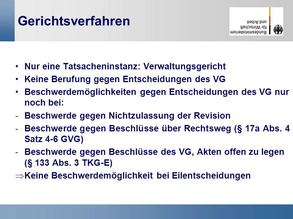 24 Gerichtsverfahren Nur eine Tatsacheninstanz: Verwaltungsgericht Keine Berufung gegen Entscheidungen des VG Beschwerdemöglichkeiten gegen Entscheidu