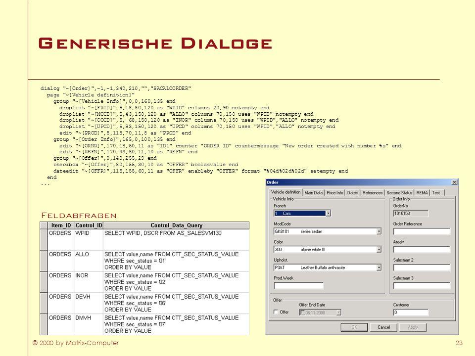 © 2000 by Matrix-Computer23 Generische Dialoge dialog
