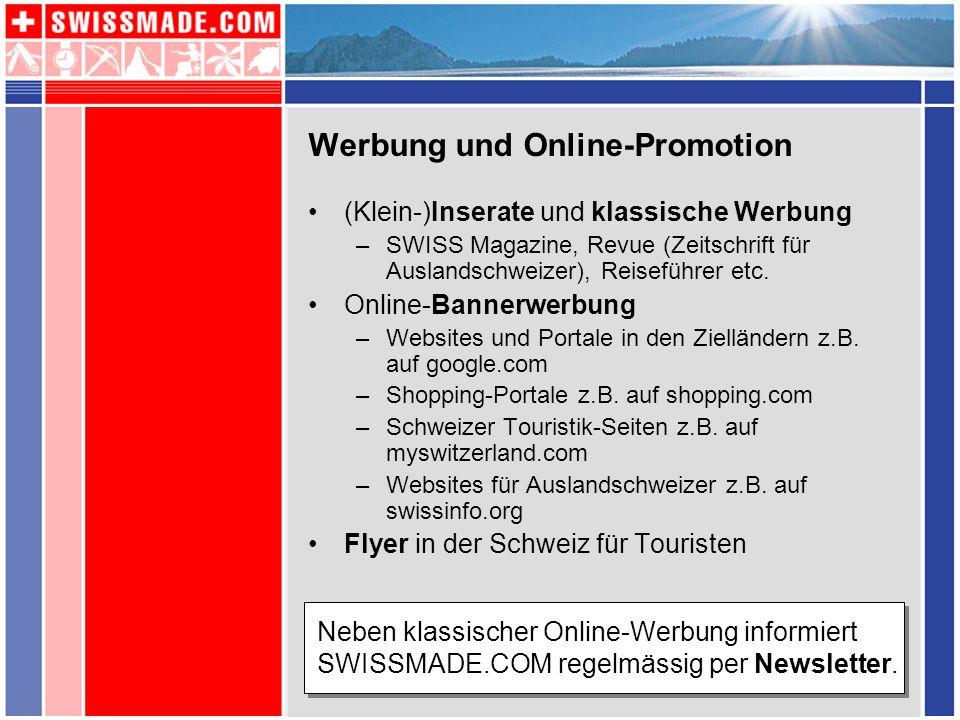Werbung und Online-Promotion (Klein-)Inserate und klassische Werbung –SWISS Magazine, Revue (Zeitschrift für Auslandschweizer), Reiseführer etc. Onlin