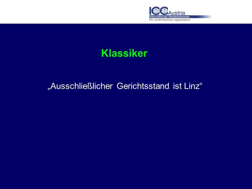 Klassiker Ausschließlicher Gerichtsstand ist Linz