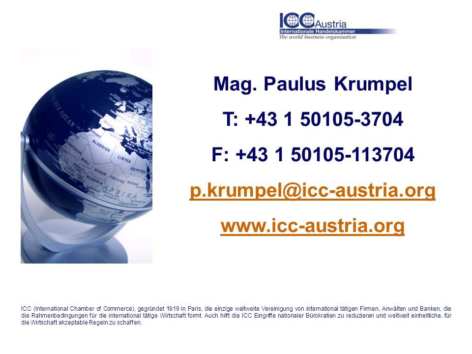 Mag. Paulus Krumpel T: +43 1 50105-3704 F: +43 1 50105-113704 p.krumpel@icc-austria.org www.icc-austria.org ICC (International Chamber of Commerce), g