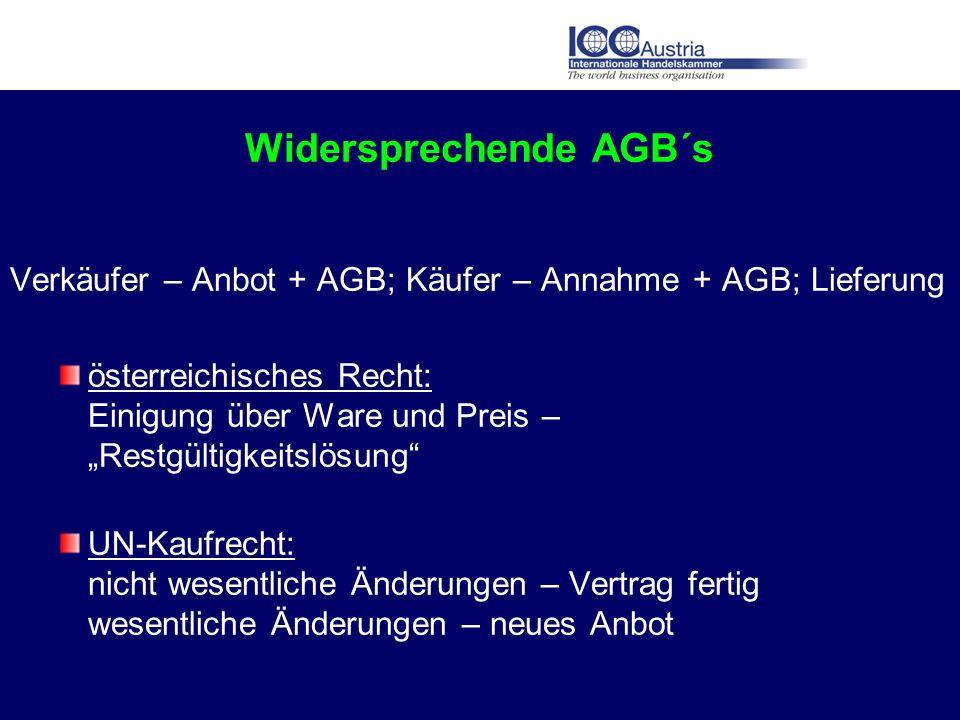 Widersprechende AGB´s Verkäufer – Anbot + AGB; Käufer – Annahme + AGB; Lieferung österreichisches Recht: Einigung über Ware und Preis – Restgültigkeit